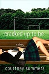 Review: Cracked Up to Be