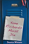 Review: Kane Richards Must Die