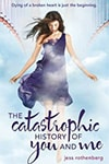 Review: The Catastrophic History of You & Me
