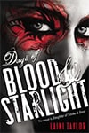 Review: Days of Blood & Starlight