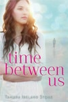 Review: Time Between Us