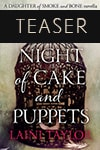 Teaser: Night of Cake and Puppets